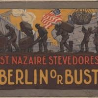 St Nazaire Stevedores-Berlin or Bust.jpeg